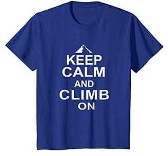 Keep Calm Climb On Mountains - Unisex T-Shirt