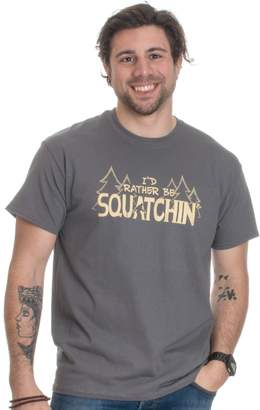 Hunter Ann Arbor T-shirt Co. I'd Rather be Squatchin' | Funny Official Gone Bigfoot Sasquatch T-shirt