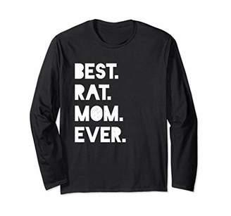 Best Rat Mom Ever Women's Funny Pet Long Sleeve Shirt