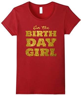 Tee Party I'm The Birthday Girl Shirt - Happy Birthday Gift