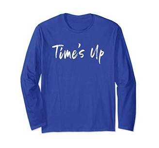 Time's Up Empowering T-Shirt Gift For Women Tee Shirt