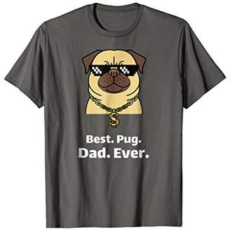 Best Pug Dad Ever T-Shirt Funny Pug Gifts Lovers Men Boys