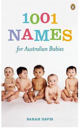 Penguin Books 1001 Names for Australian Babies