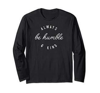 LyricLyfe Long Sleeve Shirt Humble and Kind
