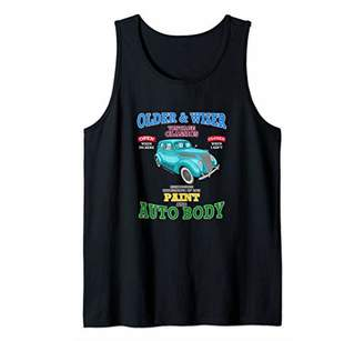 Older Wiser Auto Body Classic Car Hot Rod Tee Novelty Gift Tank Top