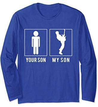 Guitar Player - Your Son - My Son Long Sleeve T Shirts