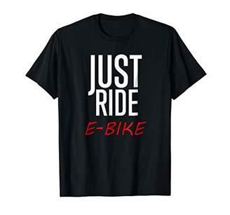Just Ride E Bike T Shirt