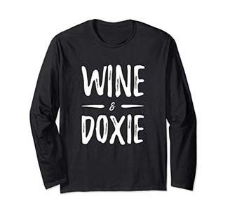 Wine Lover Doxie Long Sleeve Shirt as Dachshund Dog Mom Gift