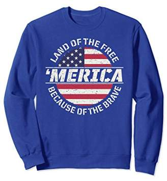 Land Of The Free Brave American Flag Patriot Sweatshirt
