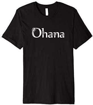 Ohana T-Shirt Hawaiian Family Gift Shirt