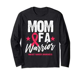 Mom Of A Warrior Breast Cancer Awareness Womens Gift Long Sleeve T-Shirt