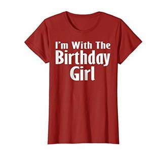I'm With The Birthday Girl Shirt Birthday Squad Party Gift