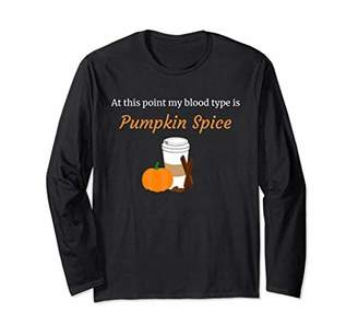 At This Point My blood Type Is Pumpkin Spice T-Shirt