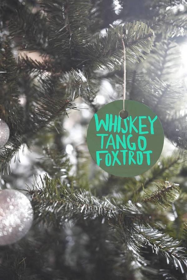 Leah Flores Whiskey Tango Foxtrot Ornament
