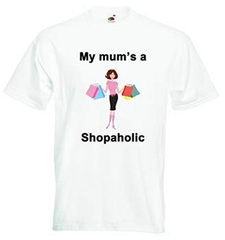 My mums a Shopaholic - Boys Girls T-Shirt Personalized Tees Unisex Boys Girls Tshirt Clothing with Printed Funny Quotes - White - 1-2 Years