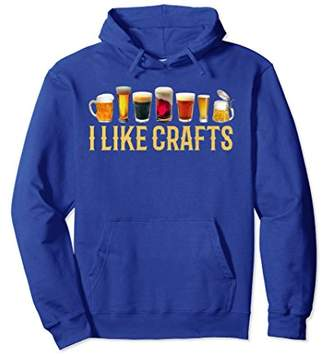 I LIKE CRAFTS Funny Craft Beer Brewing Lover Hoodie Dad Gift