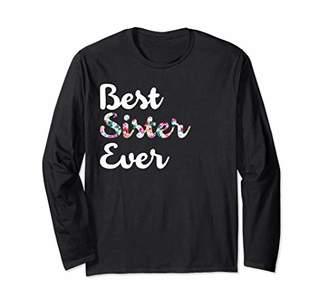 Best Sister Ever Floral Long Sleeve T-Shirt