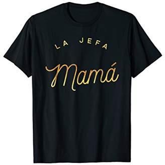 DAY Birger et Mikkelsen La Jefa Mama Mothers Mom The Boss Dia de la Madre Shirt