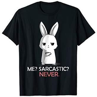 Me? Sarcastic? Never. Cute Bunny T-Shirt Men Women Kids