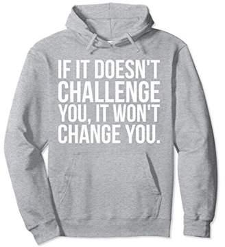 Challenge and Change - Gym Hoodie