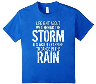 Life Is About Learning To Dance In The Rain Quote T-Shirt
