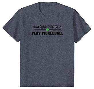 Pickleball - Stay Out of the Kitchen Play Pickleball T-Shirt