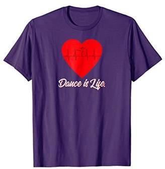 Dance is Life I Love Dancing T-shirt Cute Ballet