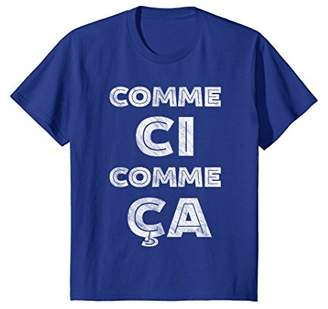 COMME ÇA Comme Ci Funny French T-Shirt