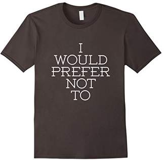 I would prefer not to mom dad son daughter funny t-shirt