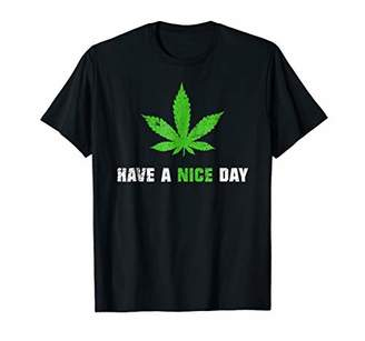 DAY Birger et Mikkelsen Have A Nice Marijuana Weed Leaf Gift Cannabis Shirt