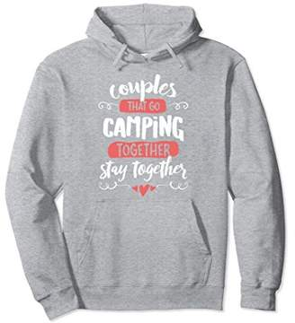 Camping Hoodie for Couples - Stay Together!