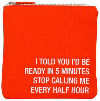 ABOUT FACE DESIGNS Stop Calling Me Cosmetic Pouch $15.99 thestylecure.com