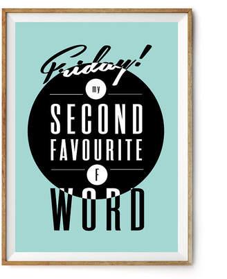 Rock The Custard 'Friday F Word' Typography Art Print