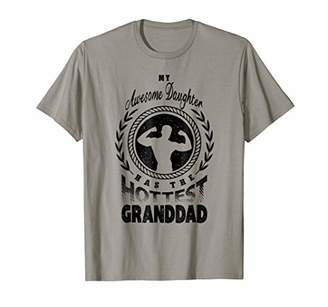 Family Father's Day My Daughter Has Hottest Granddad T-shirt
