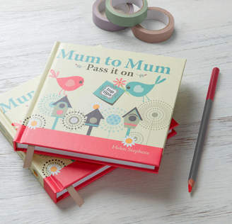 from you to me 'Mum To Mum Pass It On' Book