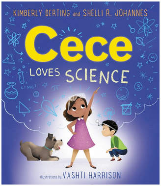 Harper Collins Publishers Cece Loves Science By Kimberly Derting