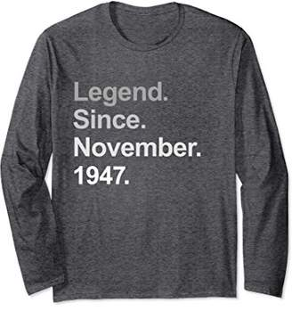 Legend Since November 1947 - 71st Birthday Long Sleeve Shirt