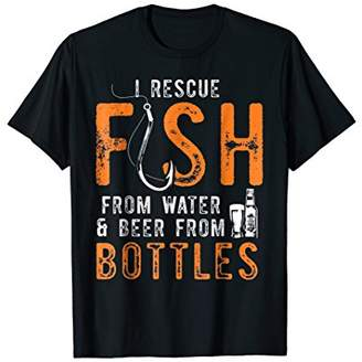 I rescue fish from water and beer from bottles T-shirt
