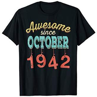Awesome since OCTOBER 1942 76th Vintage Birthday T Shirt