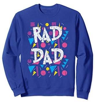 Rad Dad 80s Retro Men's Sweatshirt Throwback