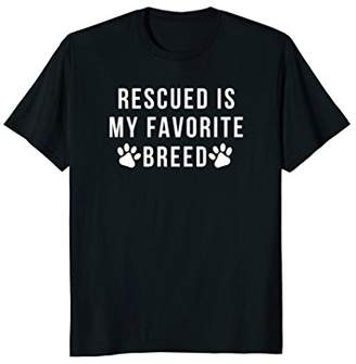 Breed Rescued Is My favorite T-shirt - Rescue Dog T-shirt