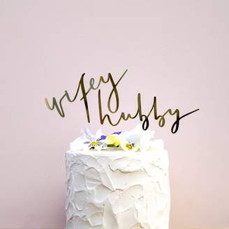 All Her Glory Wifey And Hubby Handwritten Wedding Cake Topper