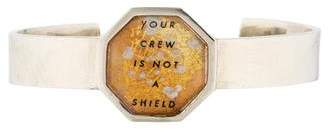 Lulu Frost Your Crew Is Not a Shield Cuff Bracelet $75 thestylecure.com