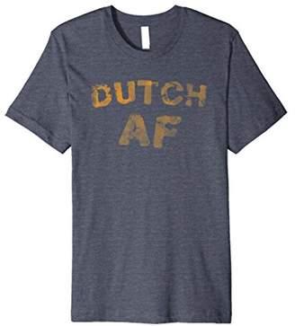Retro Dutch AF T Shirt Funny AF T Shirt