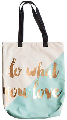 Rosanna Do What You Love Tote Bag