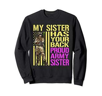 My Sister Has Your Back Shirt Proud Army Sibling Gift