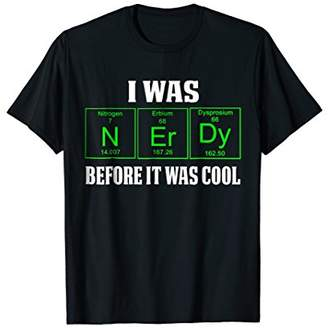 Funny Shirt NERDY BEFORE