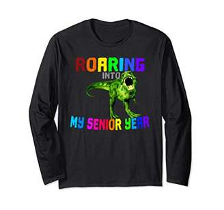 Funny Roaring Into My Senior Year T Rex Long Sleeve T-Shirt