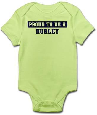 Hurley CafePress - Proud To Be Cute Infant Bodysuit Baby Romper