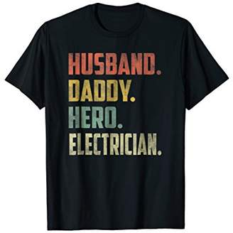 Husband Daddy Hero Electrician T Shirt Dad Gift For Men